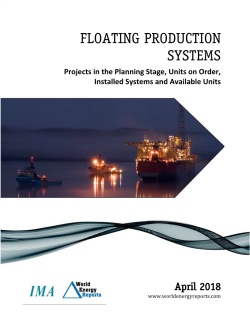 April 2018 Monthly Floating Production Systems Report